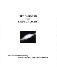 Life Onboard the Ships of Light